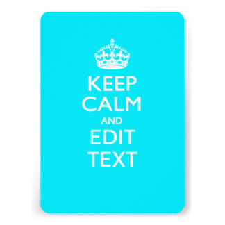 Personalized KEEP CALM AND Edit Text on Peacock Custom Invitations