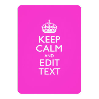 Personalized KEEP CALM AND Edit Text on Pink 13 Cm X 18 Cm Invitation Card
