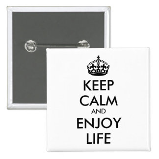 Personalized KEEP CALM AND ENJOY LIFE 15 Cm Square Badge