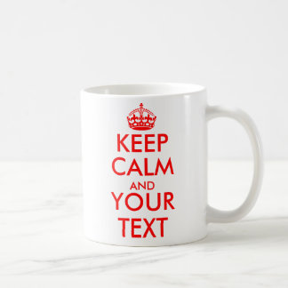 Personalized Keep calm and your text coffee mugs