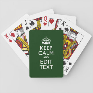 Personalized Keep Calm And Your Text Green Decor Playing Cards