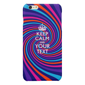 Personalized KEEP CALM AND Your Text iPhone 6 Plus Case