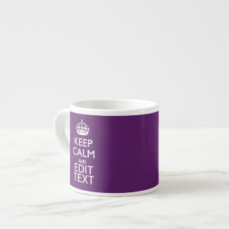 Personalized KEEP CALM AND Your Text on Purple Espresso Cup