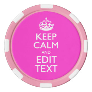Personalized Keep Calm And Your Text Pink Decor Poker Chips