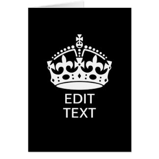 Personalized KEEP CALM CROWN Edit Text Card