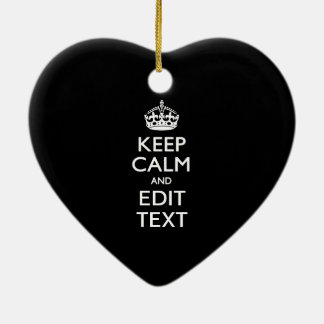 Personalized KEEP CALM Have Your Text on Black Christmas Ornament