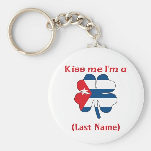 Personalized Kiss Me I'm Cuban, (Last Name) Key Chains