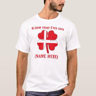 Personalized Kiss Me I'm Danish Tshirt