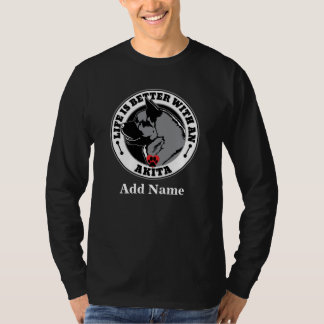 Personalized Life Is Better With An Akita Dog T-Shirt