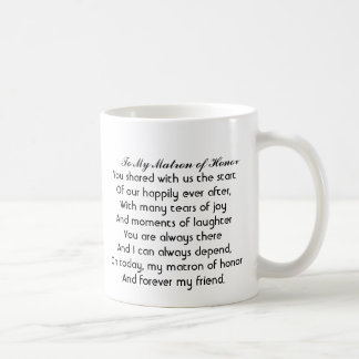 "Personalized ""Matron of Honor"" Mug with poem"
