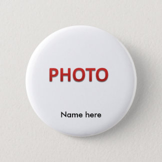 Personalized Memorial Photo 6 Cm Round Badge