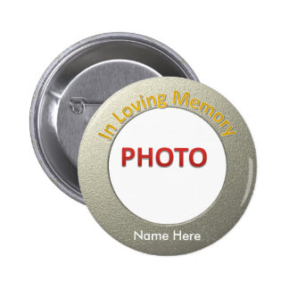 Personalized Memorial Photo 6 Cm Round Badge