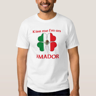 Personalized Mexican Kiss Me I'm Amador T Shirt