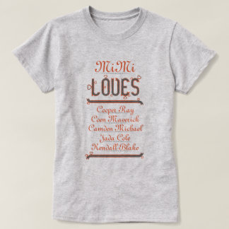 PERSONALIZED MiMi LOVES her grandchildren Tee Shirts