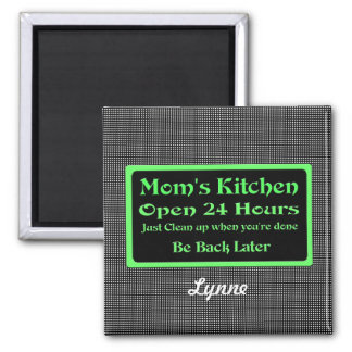 Personalized Mom s Kitchen Open 24 hours Magnet