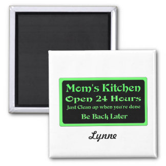 Personalized Mom s Kitchen Open 24 hours Magnets