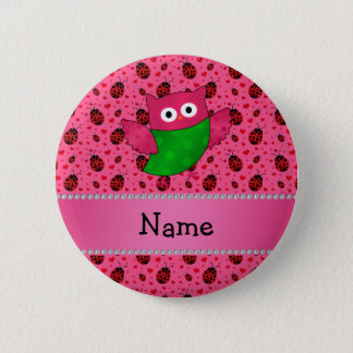 Personalized name cute owl pink ladybugs 6 cm round badge