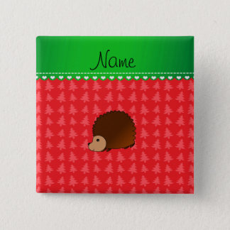 Personalized name hedgehog red Christmas trees 15 Cm Square Badge