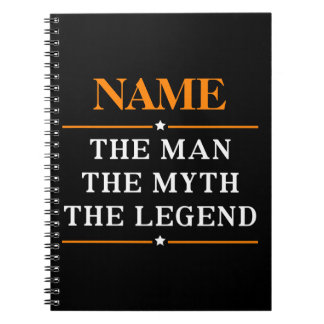 Personalized Name The Man The Myth The Legend Notebook