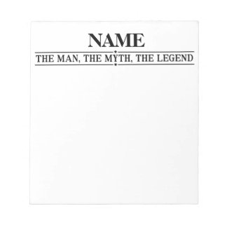 Personalized Name The Man The Myth The Legend Notepad