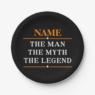 Personalized Name The Man The Myth The Legend Paper Plate