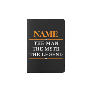 Personalized Name The Man The Myth The Legend Passport Holder