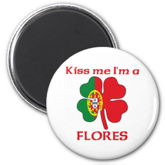 Personalized Portuguese Kiss Me I'm Flores Refrigerator Magnets