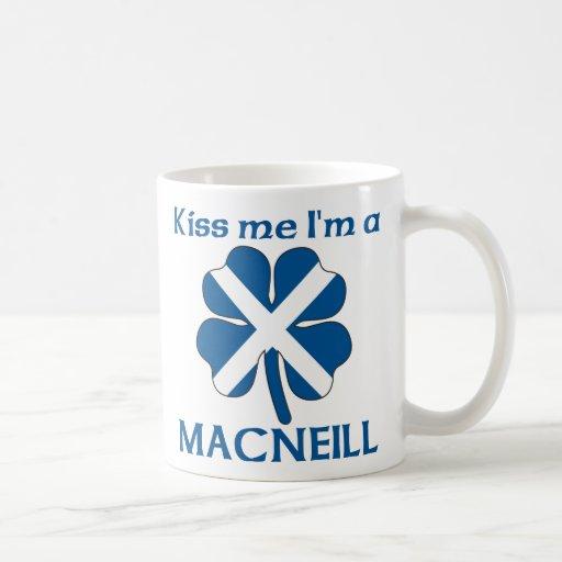 Personalized Scottish Kiss Me I'm Macneill Mug