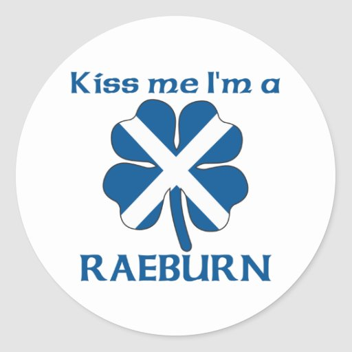 Personalized Scottish Kiss Me I'm Raeburn Round Stickers