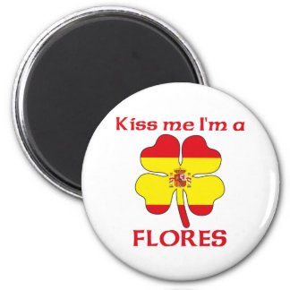 Personalized Spanish Kiss Me I'm Flores 6 Cm Round Magnet