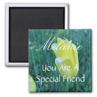 Personalized Special Friend Yellow Tulip Square Magnet