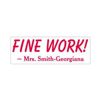 """Personalized Teacher Name + """"FINE WORK!"""" Self-inking Stamp"""