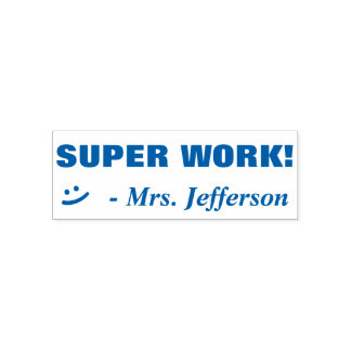 """Personalized Teacher Name """"SUPER WORK! + Smile Self-inking Stamp"""
