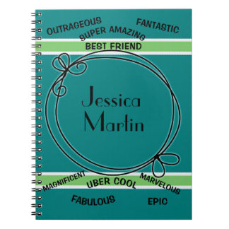 Personalized Teal Green Awesome Best Friend Notebooks