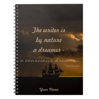 Personalized|| the writer is a conscious dreamer notebooks