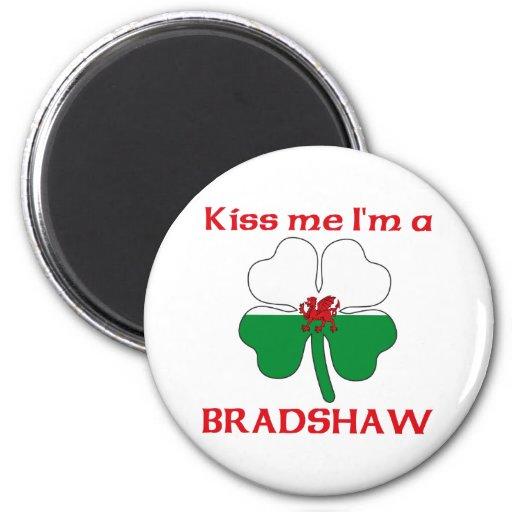 Personalized Welsh Kiss Me I'm Bradshaw Magnets