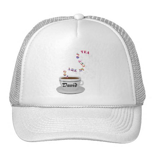 Personalized You Are My Cup of Tea Trucker Hat Mesh Hat