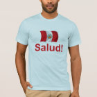 Peru Salud! T-Shirt