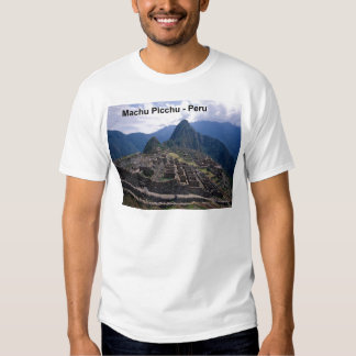 Peru The Ruins of Machu Picchu (St.K.) Shirt