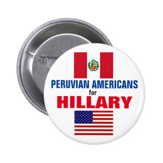 Peruvian Americans for Hillary 2016 6 Cm Round Badge
