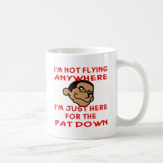 Pervert Is Just Here For The TSA Pat Down Basic White Mug