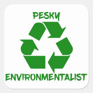 Pesky Environmentailist Square Sticker