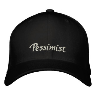 Pessimist Cap / Hat Embroidered Baseball Cap
