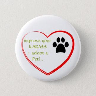 Pet Adoption 6 Cm Round Badge