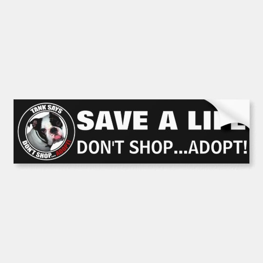 Pet Adoption, DON'T SHOPADOPT! Bumper Sticker