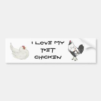 Pet Chicken Bumper Sticker