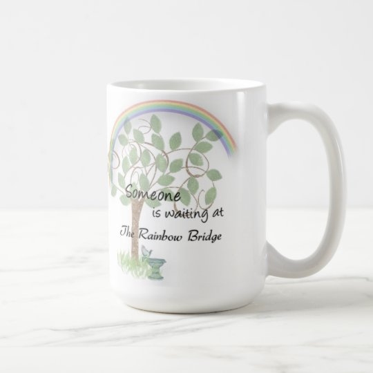 Pet loss, pet sympathy mug Rainbow Bridge