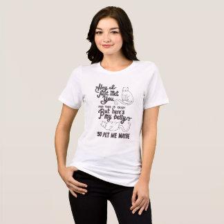 Pet Me Maybe T-Shirt