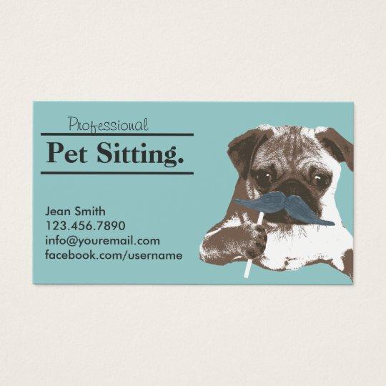 Pet Sitter Cute Moustache Dog Pet Care Business