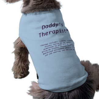 Pet Therapy Dog T-shirt (Daddy's therapist)
